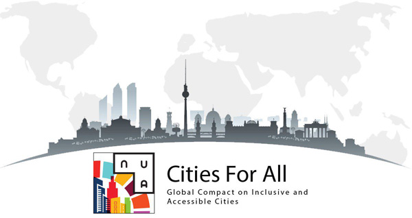 Cities For All - Global Compact on Accessible and Inclusive Cities